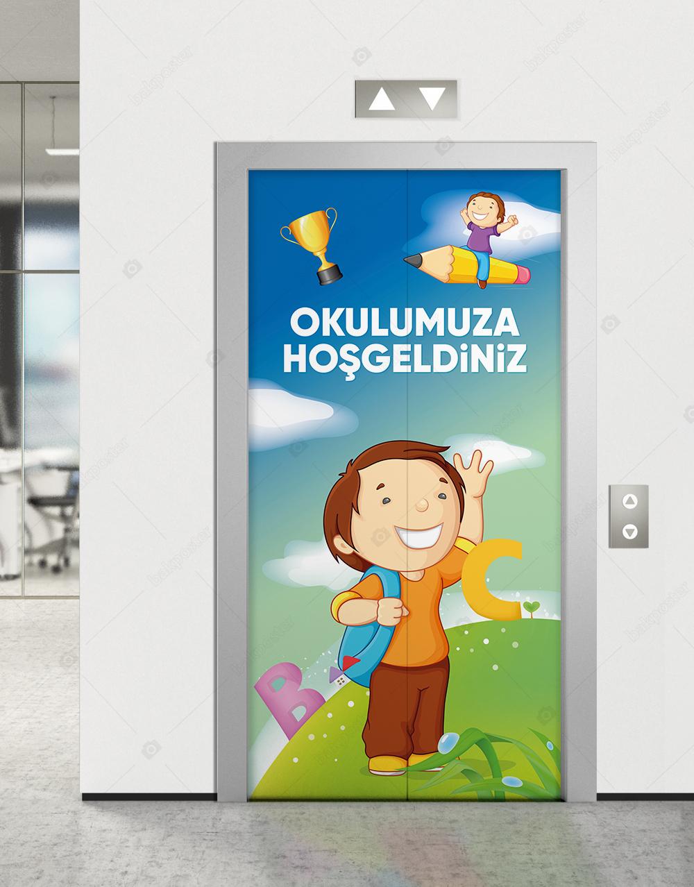 Okulumuza Hoşgeldiniz Asansör Kapı Giydirme