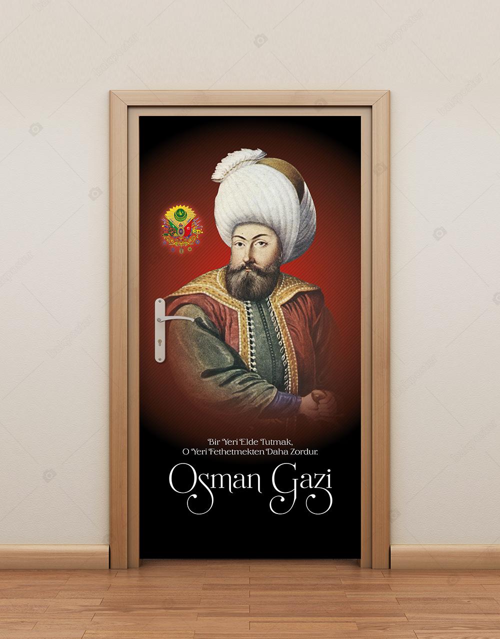 Osmanlı Padişahı Osman Gazi Kapı Giydirme
