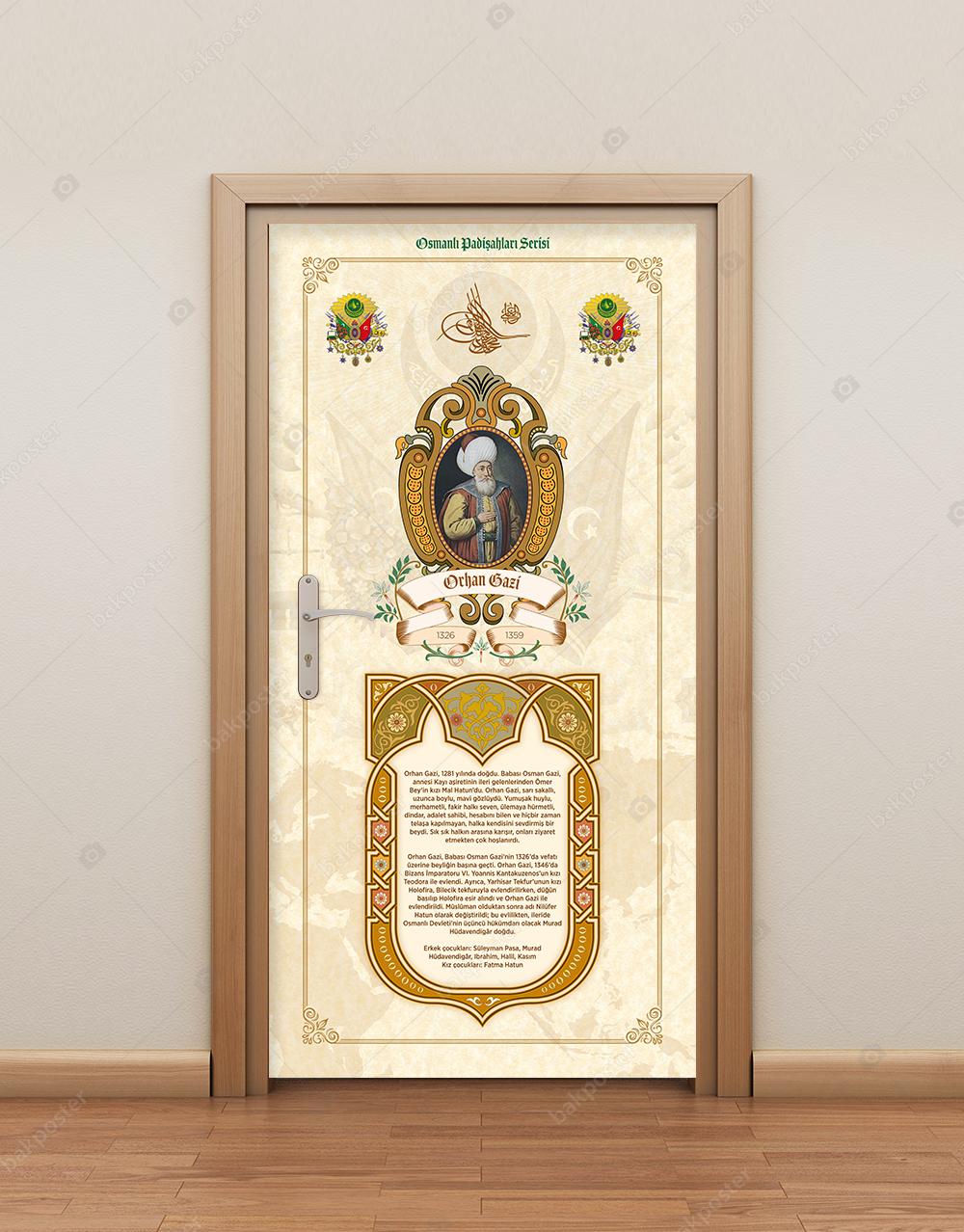 Osmanlı Padişahları Orhan Bey Kapı Giydirme
