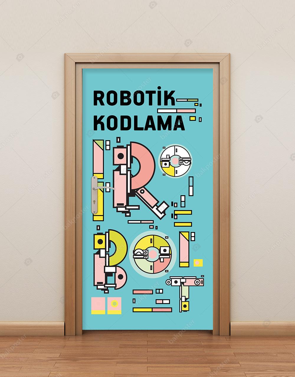Robotik Kodlama Kapı Giydirme