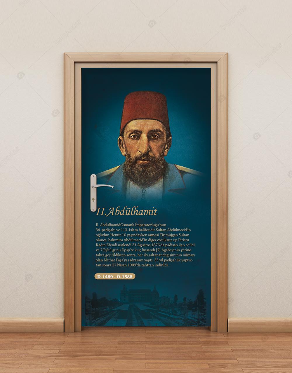 Türk İslam Büyükleri 2. Abdülhamit Han Kapı Giydirme