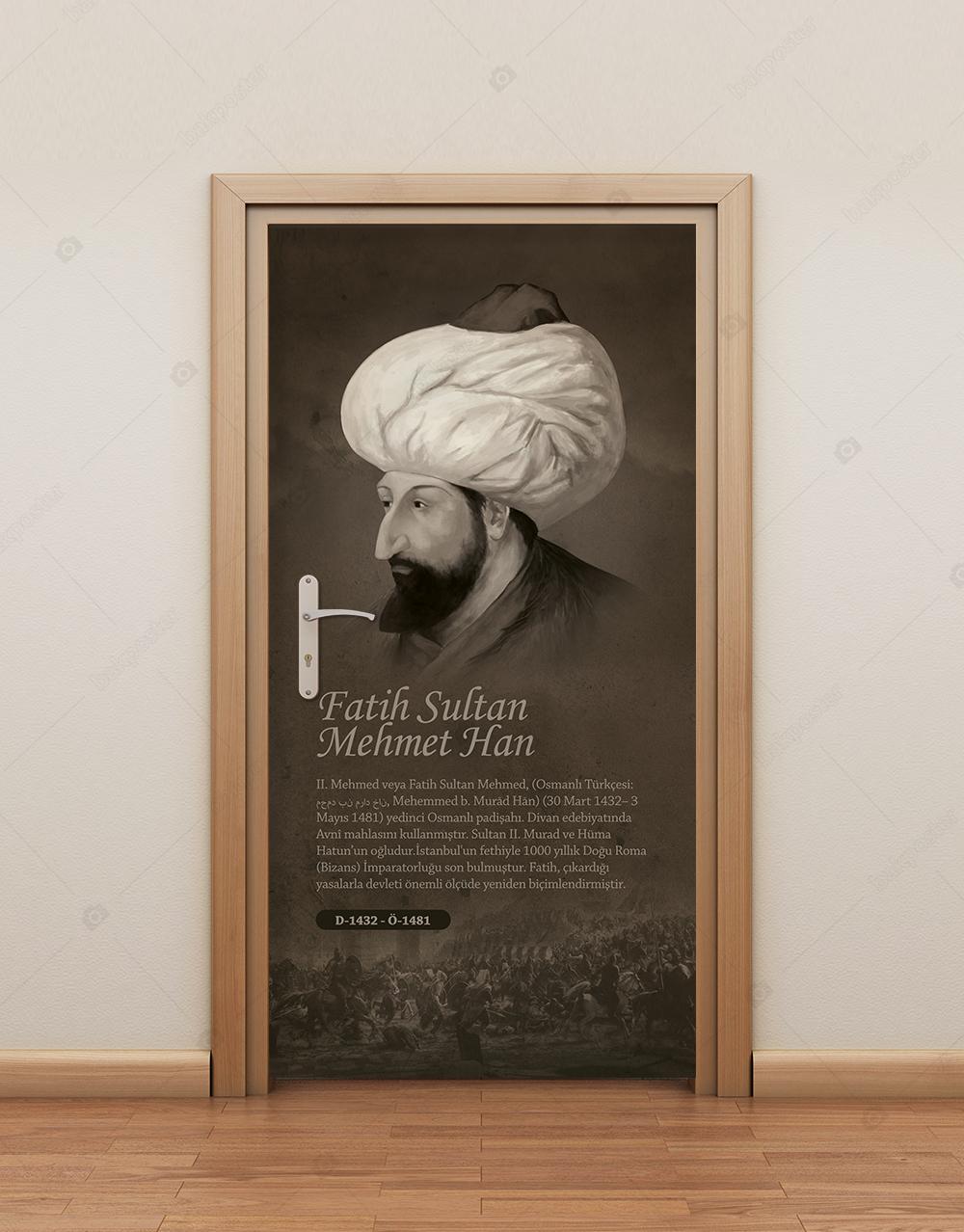 Türk İslam Büyükleri Fatih Sultan Mehmet Han Kapı Giydirme